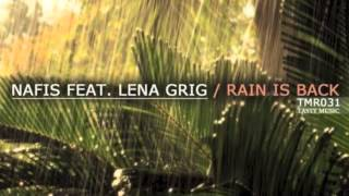 Rain Is Back feat. Lena GrigOriginal Mix Nafis