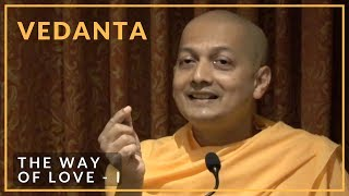 The Way of Love - I by Swami Sarvapriyananda