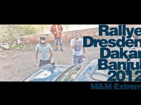 Rallye Dresden-Dakar-Banjul 2012 - M&M Extrem (Charity Challenge)