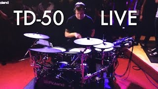 The future Redefined  TD 50 Roland LIVE
