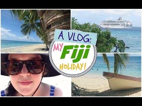 VLOG | My Fiji Holiday!