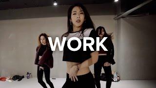 Work Rihanna ft Drake Mina Myoung Choreography