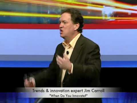 Jim Caroll - When Do You Innovate?