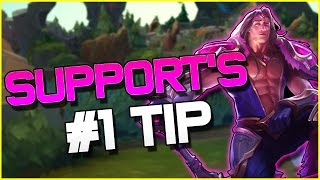 THE #1 SUPPORT TIP TO CARRYING? | League of Legends