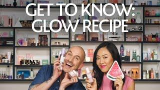 Get To Know: Glow Recipe | Sephora