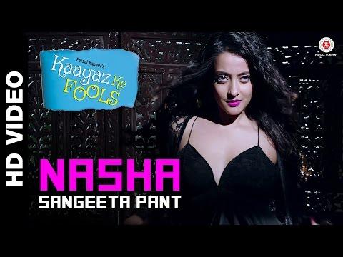 Nasha Official Video | Kaagaz Ke Fools | Raima Sen, Mugdha Godse & Vinay Pathak
