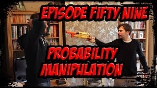 SO YOU'RE A SUPERHERO Episode 59 - Probability Manipulation
