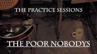 Who Is Vermin Supreme? The Poor Nobodys Practice Session
