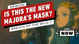 Zelda: Breath of the Wild 2 Could Be the New Majora's Mask - IGN Now