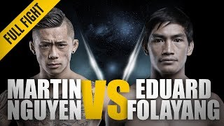 ONE: Full Fight | Martin Nguyen vs. Eduard Folayang | World Champion vs. World Champion | Nov 2017