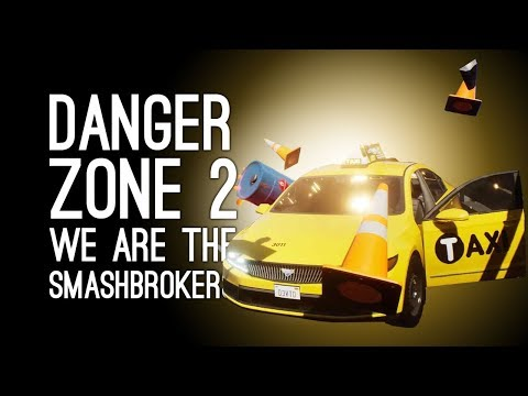 Danger Zone 2 Gameplay: WE ARE THE SMASHBROKERS (Let's Play Danger Zone 2 on Xbox One)