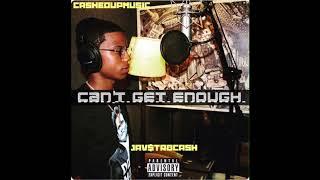 Jav Str8 Cash - Can't Get Enough
