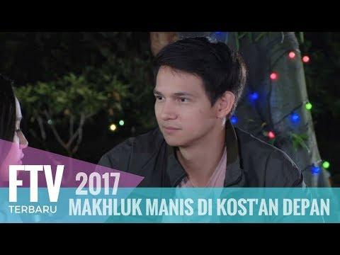 FTV Marcell Darwin & Syifa Hadju -  Makhluk Manis DI Kost'an Depan