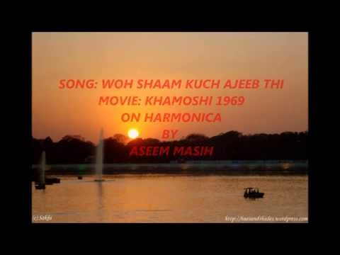 WOH SHAAM KUCH AJEEB THI ON HARMONICA BY ASEEM MASIH