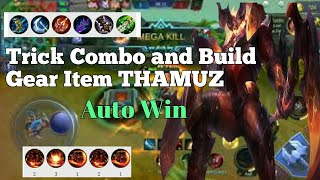 Trick combo and Build Gear Item Thamuz Auto Win