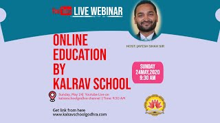 Webinar- Kalrav School,Godhra- Online Education