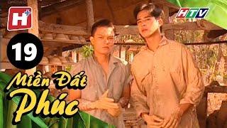 Miền Đất Phúc - Tập 19 | Phim Tình Cảm Việt Nam Hay Nhất 2017