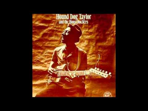 Hound Dog Taylor - Walking The Ceiling