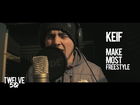 KEIF - MAKE MOST FREESTYLE Twelve50TV