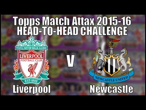 LIVERPOOL v NEWCASTLE ⚽️ topps MATCH ATTAX Premier League 2015-16 ⚽️ HEAD-TO-HEAD CHALLENGE!