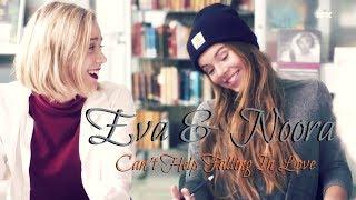 Eva & Noora | SKAM | Can't Help Falling In Love