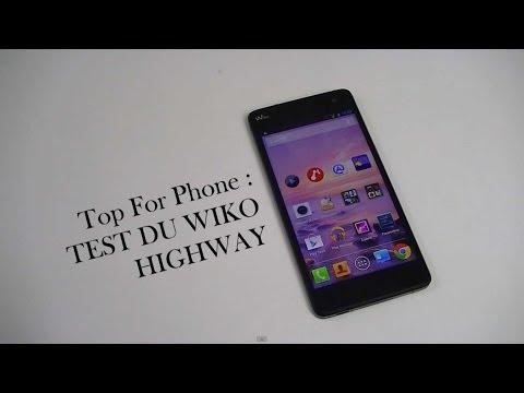 Test du Wiko Highway   par Top-For-Phone.fr