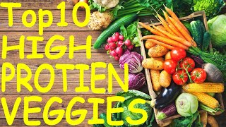 Top 10 Vegetables High In Protein | Top 10 Healthiest Vegetables | Vegetables With Highest Protein