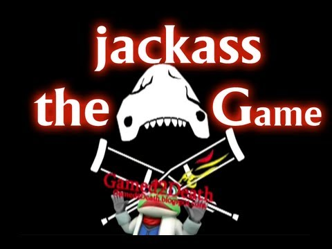 Gamed2Death Plays: Jackass The Game