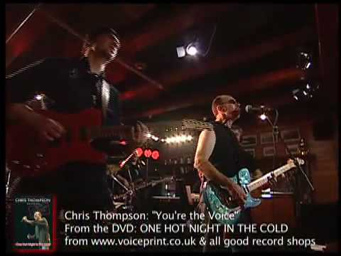 CHRIS THOMPSON - MADS ERIKSON BAND - YOU'RE THE VOICE