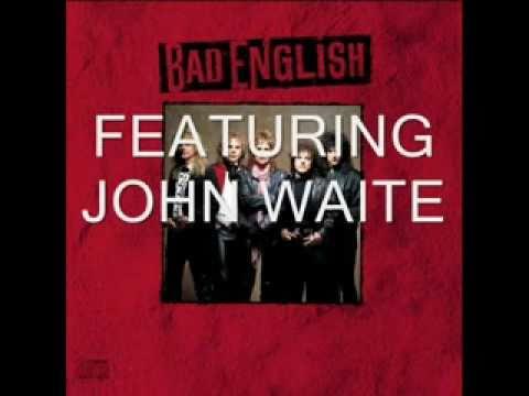 Bad English - Dont Walk Away