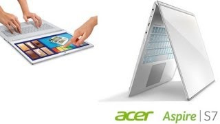 Acer Aspire S7 - Touchscreen Ultrabook Preview