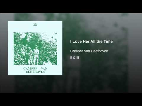 Camper Van Beethoven - I Love Her All The Time