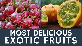 Delicious EXOTIC fruits to try: Top 10 tips for tourists