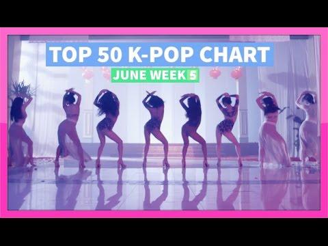 [TOP 50] K-POP SONGS CHART - JUNE 2016 (WEEK 5)