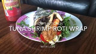 Tuna Shrimp Roti Wrap - Healthy Protein Rich Diet