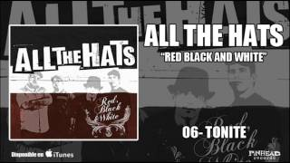 Watch All The Hats Tonite video