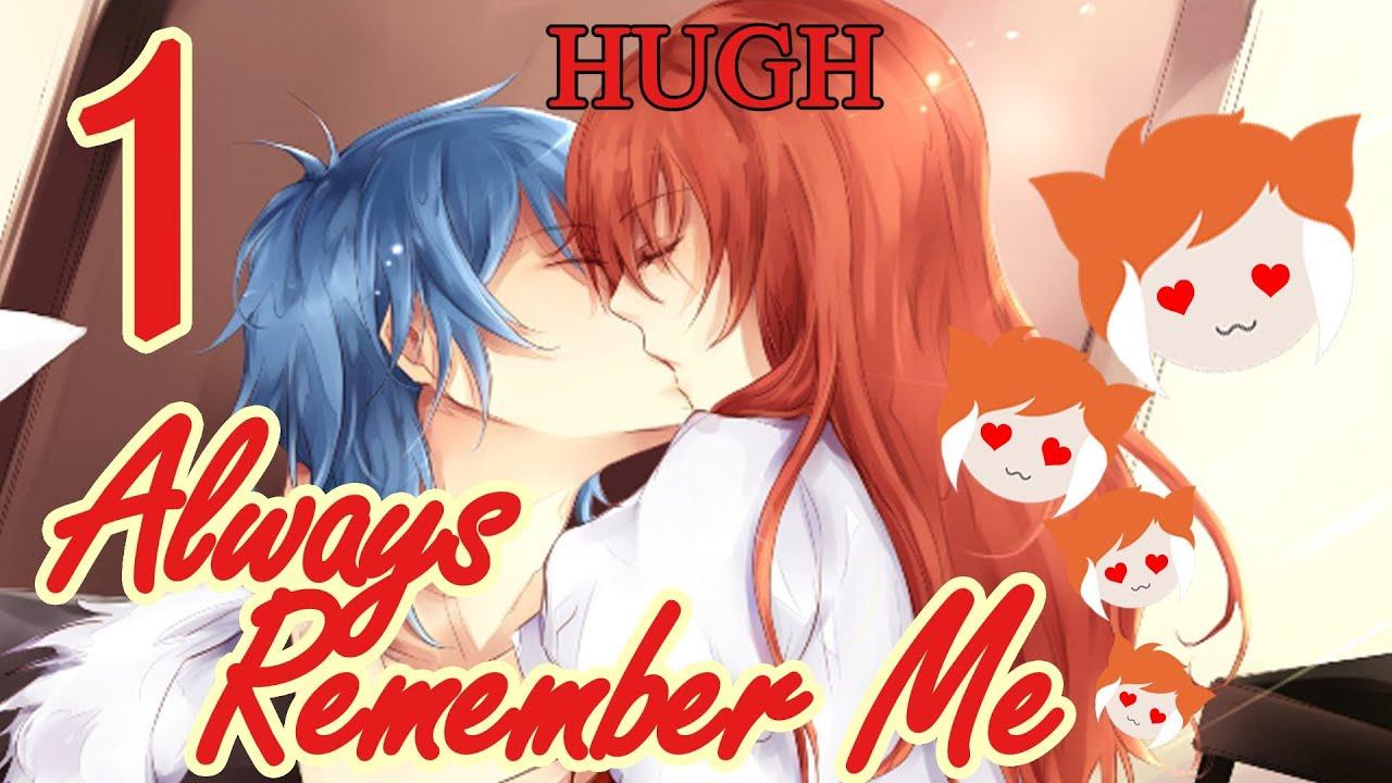 Always Remember me Always Remember me Hugh Part