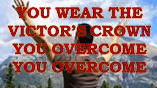VICTOR'S CROWN With Lyrics; Video Design:Lyn Alejandrino Hopkins