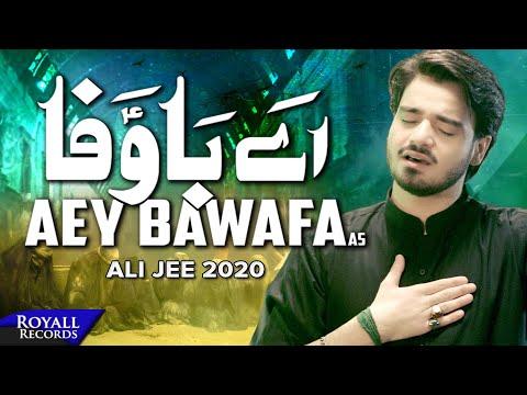 Aey Bawafa | Ali Jee | 2020 | 1442