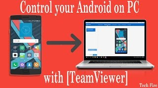 Control your Android on PC with [TeamViewer]