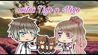 Ositos Tigo y Migo //Mini película ~original~//gacha life//