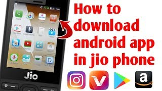 Jio phone new update || how to download android app in jio phone || use android app in jio Phone