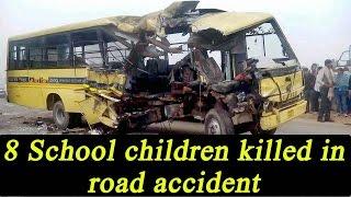Etah road accident: School bus collides with truck, 8 children dead, 40  injured | Oneindia News