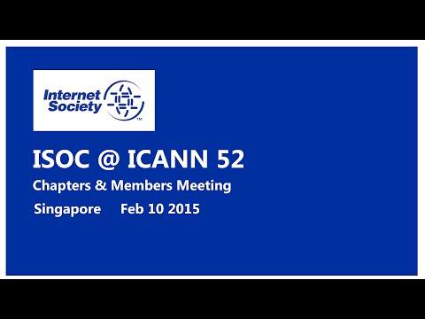 ISOC @ ICANN 52 Chapters & Members Meeting - Feb 10 2015