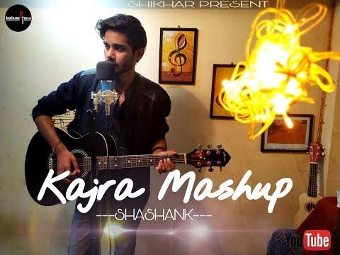 Kajra Mohabbat Wala | Reprise Cover Mashup | Kabira | Arijit | Asha Bhosle | #Shashank