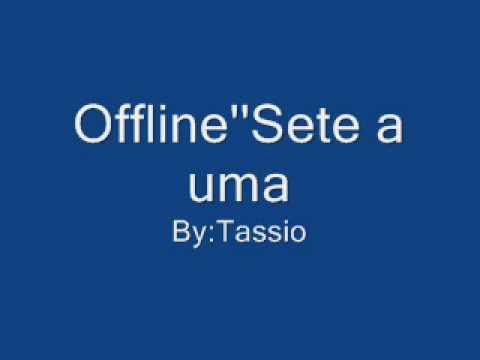 Offline - Sete A Uma