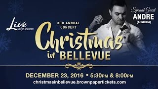 3rd Annual Christmas In Bellevue Concert Special Guest Andre Armenia