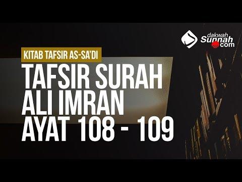 Tafsir Surah Ali Imran ayat 108 - 109 - Ustadz Ahmad Zainuddin Al Banjary