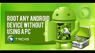 Root Any Android Phone or Tablet Without Computer