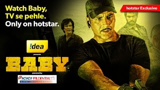Baby starring Akshay Kumar - watch the full movie for free only on hotstar